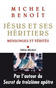 Couv  Jésus et ses héritiers M  Benoît (2)